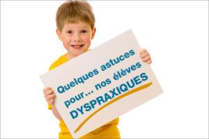 Quelques astuces pour nos élèves dyspraxiques