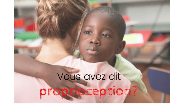 Vous avez dit proprioception?